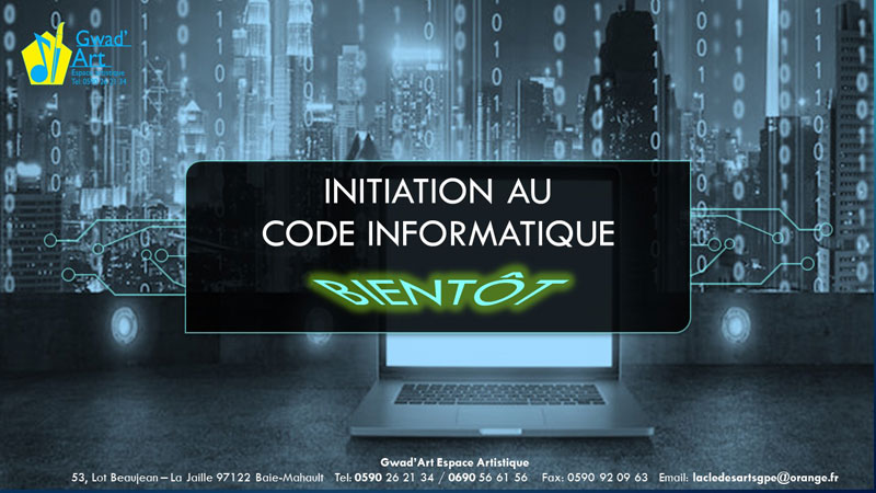 Initiation CODE INFORMATIQUE avec Gwad'Art
