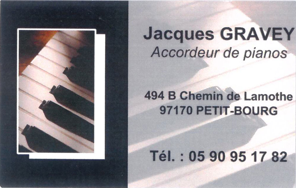 Jacques GRAVEY accordeur de pianos en Guadeloupe